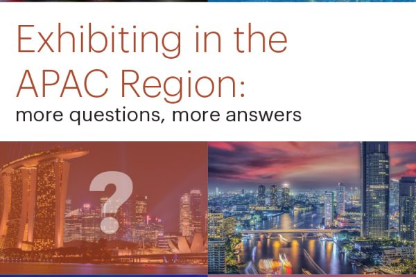 Exhibiting in the APAC Region - More Questions, More Answers